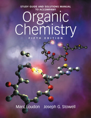 study guide and solutions manual to accompany organic chemistry by rh goodreads com Organic Chemistry Fundamentals Best Organic Chemistry Study Guide