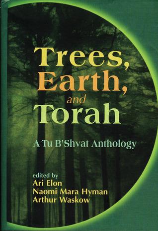 Trees, Earth, and Torah by Ari Elon