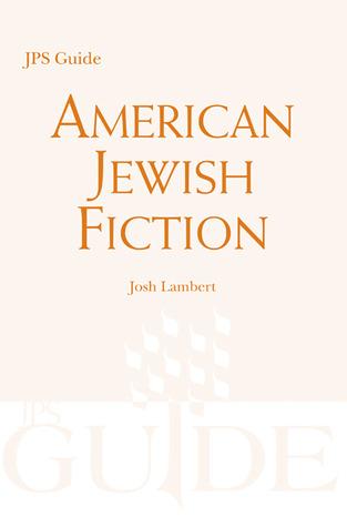 american-jewish-fiction-a-jps-guide