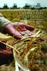 Eating the Landscape: American Indian Stories of Food, Identity, and Resilience