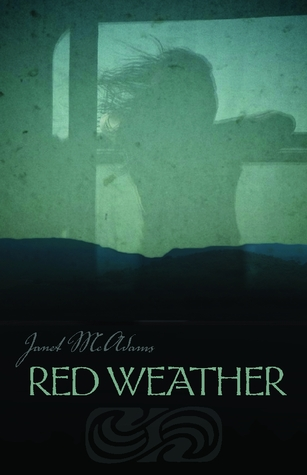 Red Weather by Janet McAdams