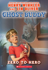 Zero to Hero (Ghost Buddy, #1)