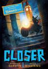 Closer by Roderick Gordon