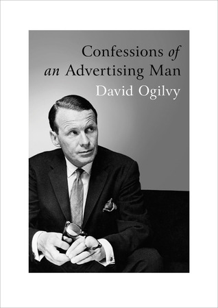 Confessions of an advertising man by david ogilvy malvernweather Gallery