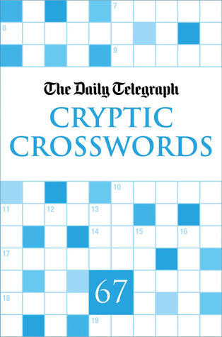 The Daily Telegraph Cryptic Crosswords 67