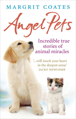 angel-pets-incredible-true-stories-of-animal-miracles