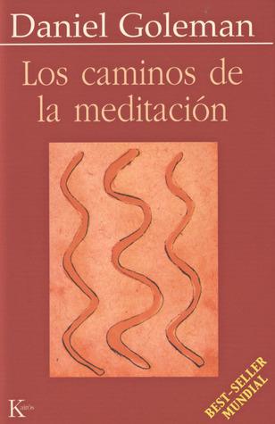 Los caminos de la meditación