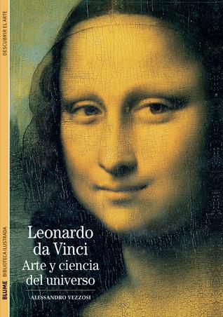 Leonardo da Vinci: Arte y ciencia del universo