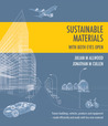 Sustainable Materials - With Both Eyes Open by Julian M. Allwood