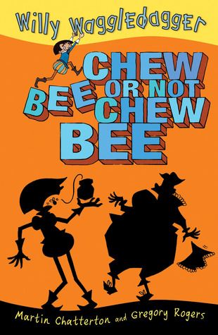 Chew Bee or Not Chew Bee by Martin Ed Chatterton