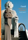 Gaudí: Arquitecto visionario