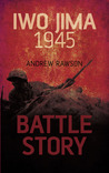 Battle Story: Iwo Jima 1945