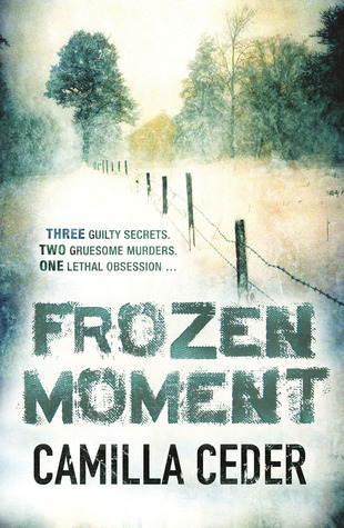 Frozen Moment (Christian Tell, #1)