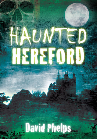 Haunted Hereford