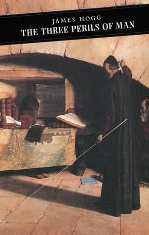 The Three Perils of Man (Canongate Classics S)