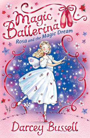Rosa and the Magic Dream (Magic Ballerina, #11)