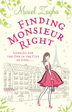 Finding Monsieur Right by Muriel Zagha thumbnail