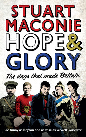 Hope  & Glory by Stuart Maconie