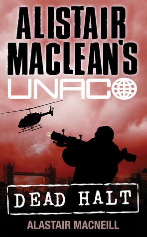 Alistair MacLean's UNACO by Alastair MacNeill