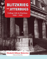 Blitzkrieg and Jitterbugs: College Life in Wartime, 1939-1942