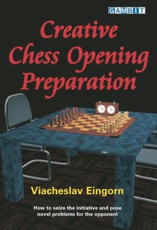 Creative Chess Opening Preparation