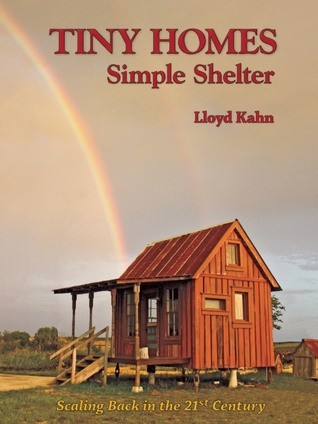 Tiny Homes by Lloyd Kahn