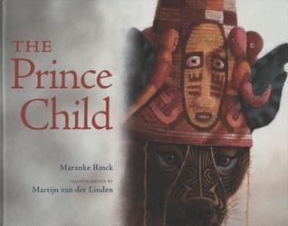 The Prince Child by Maranke Rinck