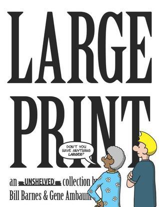 Large Print (Unshelved, #8)