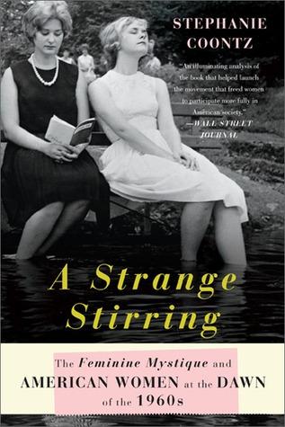 A Strange Stirring by Stephanie Coontz