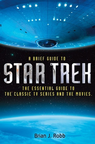 A Brief Guide to Star Trek