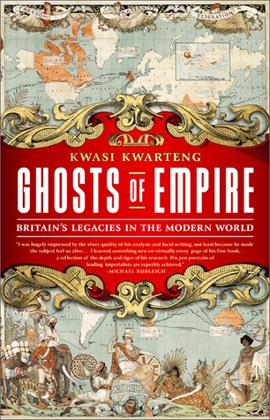 Ghosts of Empire by Kwasi Kwarteng