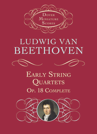 Early String Quartets: Op. 18 Complete