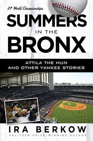 summers-in-the-bronx-attila-the-hun-and-other-yankee-stories-attila-the-hun-and-other-yankee-stories