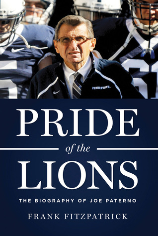 pride-of-the-lions-the-biography-of-joe-paterno