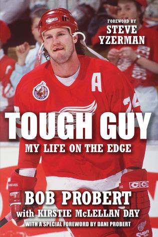 Tough Guy by Bob Probert