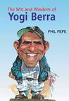 The Wit and Wisdom of Yogi Berra