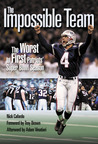 The Impossible Team by Nick Cafardo