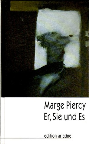 a work of artifice by marge piercy
