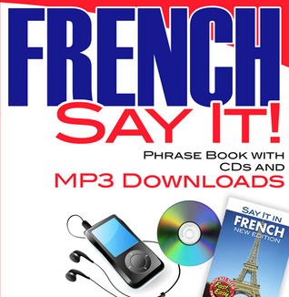 CANCELLED Say It! French Phrase Book with CDsMP3 Downloads