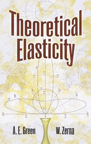 Theoretical Elasticity by A.E. Green