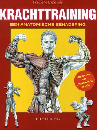 Krachttraining, een anatomische benadering