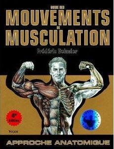 Guide des mouvements de musculation: Approche anatomique
