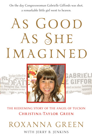 As Good as She Imagined by Roxanna Green