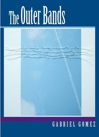 The Outer Bands by Gabriel Gomez
