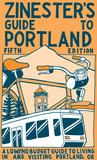 Zinester's Guide to Portland by Shawn Granton