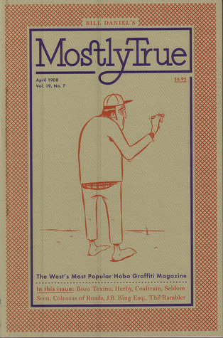 Mostly True: The Story of Bozo Texino
