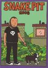 Snake Pit 2008