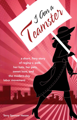 I Am a Teamster by Terry Spencer Hesser