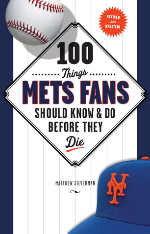 100-things-mets-fans-should-knowdo-before-they-die