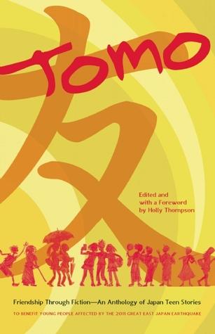 Tomo: Friendship Through Fiction: An Anthology of Japan Teen Stories